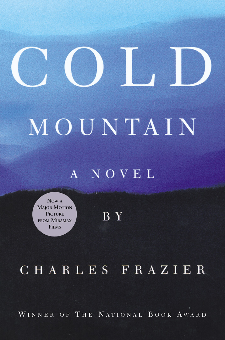 cold mountain by charles frazier Cold mountain has 198265 ratings and 5094 reviews amanda said: cold mountain is quite possibly the most beautiful book that i've ever read it's not f.