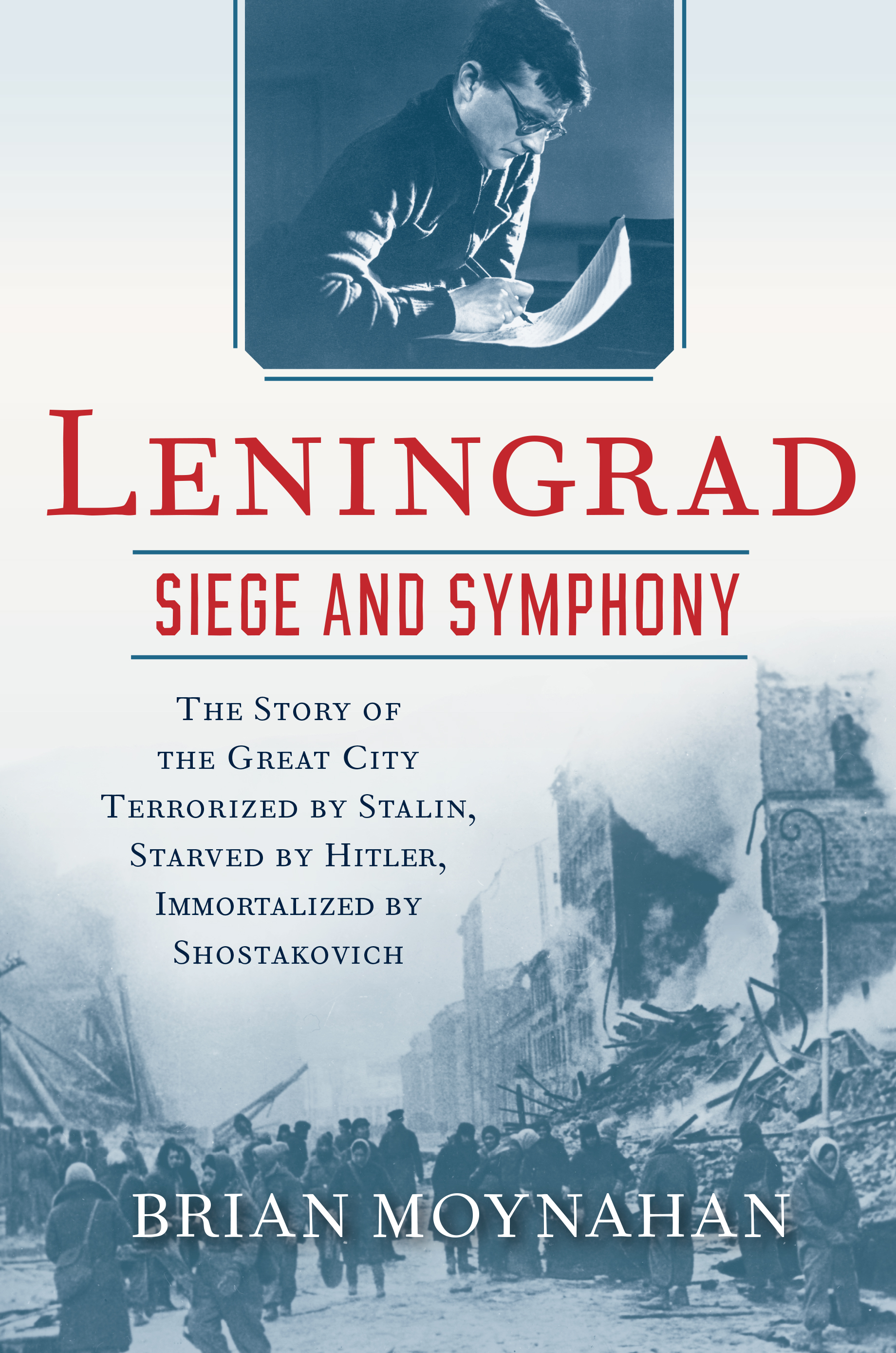 ... Leningrad: Siege and Symphony. Share This. zoom · download