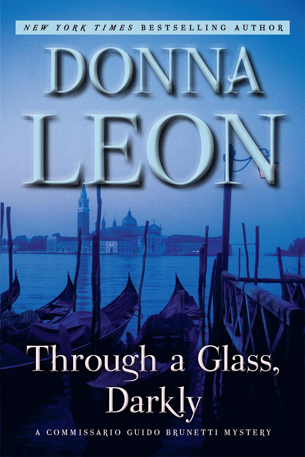 Through A Glass Darkly Commissario Brunetti 15 By Donna Leon
