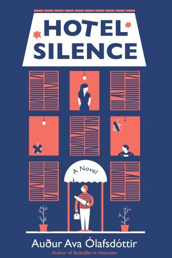 Image result for Hotel Silence by Audur Ava Olafsdottir t