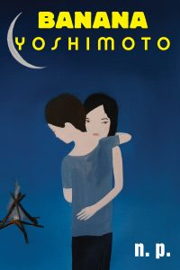 Three books by Banana Yoshimoto, out in Grove paperback for the
