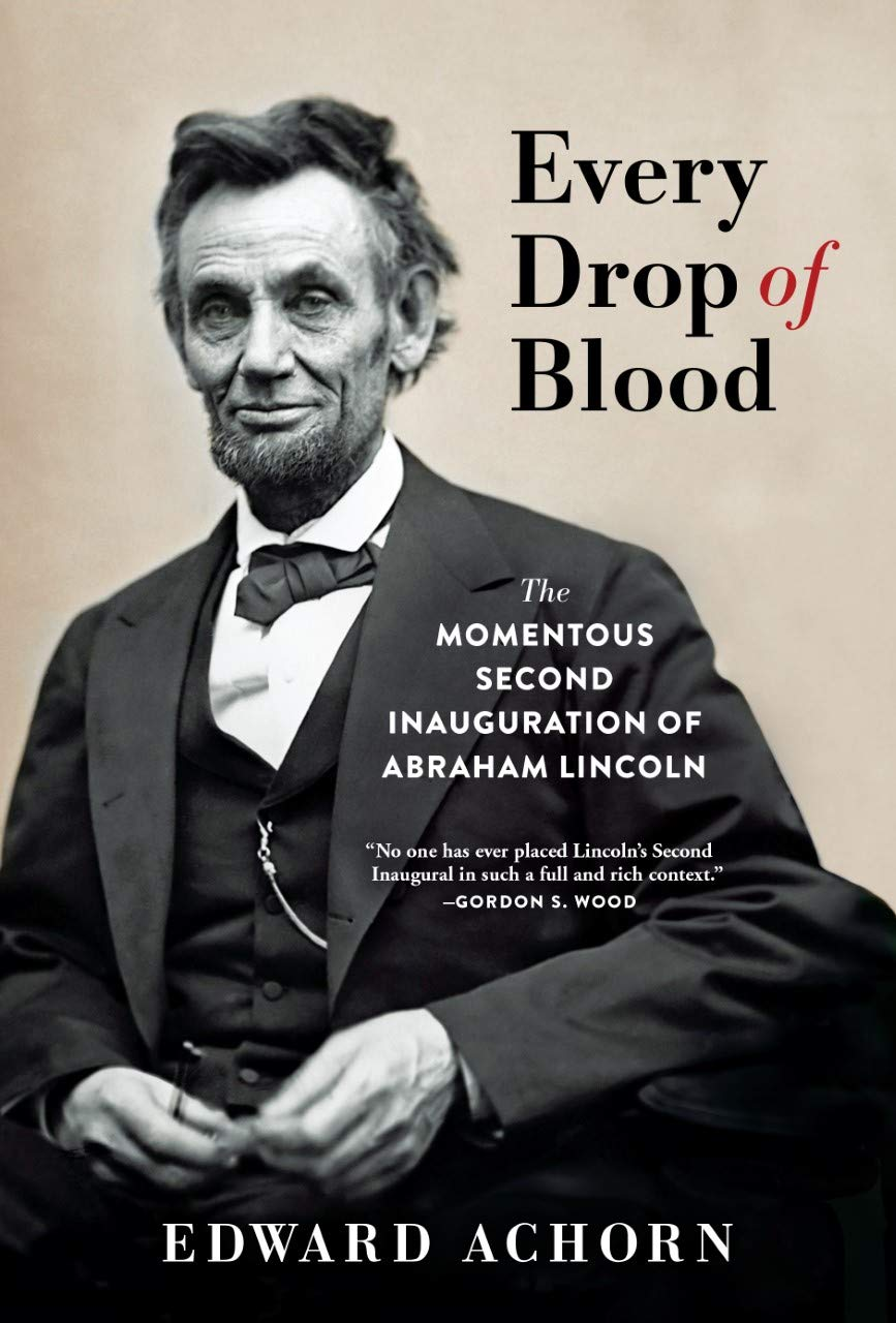 Hatred and Healing at Lincoln's Second Inauguration